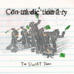 Contradictionary - SWAT Team